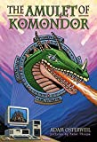 img - for The Amulet of Komondor by Adam Osterweil (2003) Hardcover book / textbook / text book