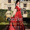Romancing the Duke: Castles Ever After (       UNABRIDGED) by Tessa Dare Narrated by Carmen Rose