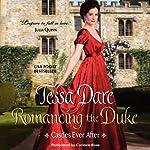 Romancing the Duke: Castles Ever After | Tessa Dare