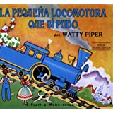 La pequena locomotora que si pudo (Little Engine That Could) (Spanish Edition)