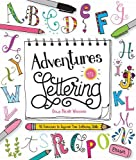 img - for Adventures in Lettering: 40 exercises to improve your lettering skills book / textbook / text book