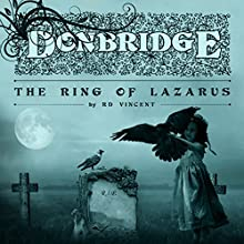 Donbridge: The Ring of Lazarus: Volume 1 (       UNABRIDGED) by RD Vincent Narrated by J. Scott Bennett