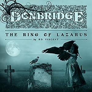 Donbridge: The Ring of Lazarus Audiobook