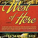 West of Here Audiobook by Jonathan Evison Narrated by Edoardo Ballerini