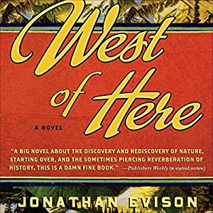 West of Here | [Jonathan Evison]