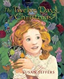 The Twelve Days of Christmas (0062066153) by Jeffers, Susan