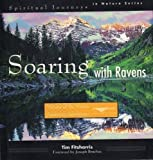 Soaring With Ravens: Visions of the Native American Landscape (Spiritual Journeys in Nature) (0062511424) by Tim Fitzharris