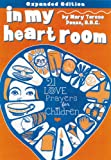 In My Heart Room :21 Love Prayers for Children
