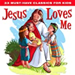 33 Must-Have Classics for Kids: Jesus...