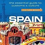 Spain - Culture Smart! | Belen Aguado Viguer