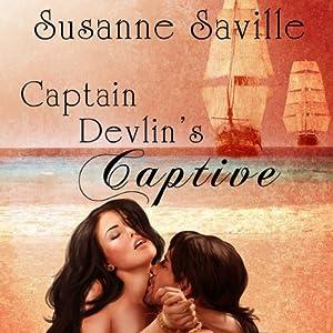 Captain Devlin's Captive | [Susanne Saville]