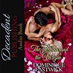 The Duke and the Virgin: House of Lords, Book 1 | Dominique Eastwick