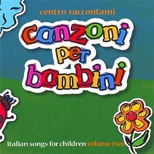 Centro Raccontami - Canzoni Per Bambini, Volume II - Amazon.com Music
