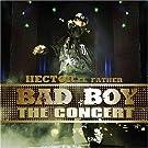 Bad Boy: The Concert
