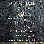 See No Evil | Robert Baer