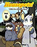 Housepets! Will Do It For Free (Volume 6)