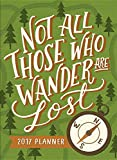 img - for Orange Circle Studio 2017 Take Me With You Planner, Not All Those Who Wander Are Lost book / textbook / text book