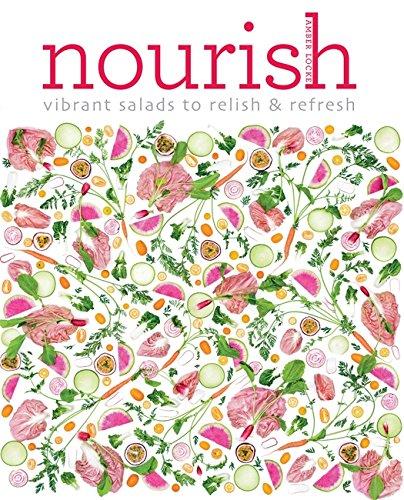 Nourish: Vibrant salads to relish & refresh by Amber Locke