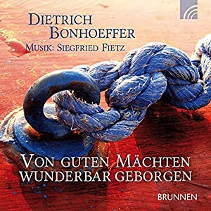 Von guten Mächten wunderbar geborgen. CD
