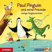 Paul Pinguin und seine Freunde: Lustige Tiergeschichten (       gekürzt) von div. Gesprochen von: div.
