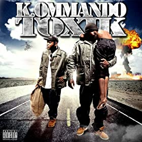 K.ommando toxik