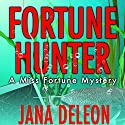 Fortune Hunter Audiobook by Jana DeLeon Narrated by Cassandra Campbell