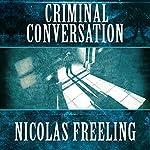 Criminal Conversation: Van der Valk, Book 5 | Nicolas Freeling