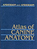 img - for Atlas of Canine Anatomy book / textbook / text book