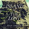 Island of the Lost: Shipwrecked at the Edge of the World Audiobook by Joan Druett Narrated by David Colacci