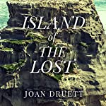 Island of the Lost: Shipwrecked at the Edge of the World | Joan Druett