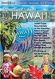 Travel With Kids Hawaii: The Island of Kauai