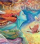 Celestial Art: The Fantastic Art of J...