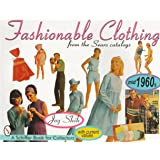 Fashionable Clothing: From the Sears Catalogs - Mid 1960s (A Schiffer Book for Collectors)