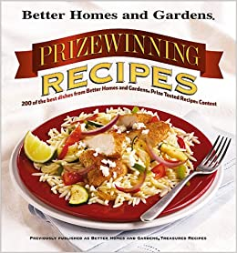 Prizewinning recipes 200 of the best dishes from better Better homes and gardens recipes from last night