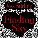 Finding Sky: Benedict Brothers Trilogy, Book 1 (       UNABRIDGED) by Joss Stirling Narrated by Lucy Price-Lewis