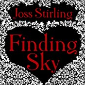 Finding Sky: Benedict Brothers Trilogy, Book 1 | [Joss Stirling]