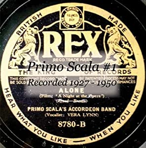Primo Scala And His Accordion Band - Primo Scala-Harry ...