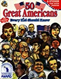 50 Great Americans: Every Kid Should Know