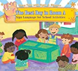 The Best Day in Room a: Sign Language for School Activities (Story Time with Signs & Rhymes)
