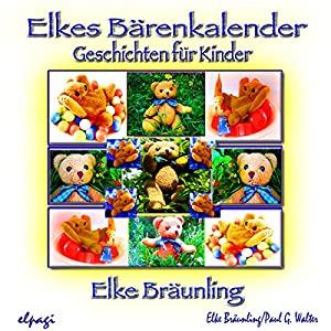 Elkes Bärenkalender Hörbuch