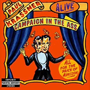 Campaign in the Ass | [Paul Krassner]