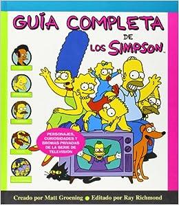 Guia completa de los Simpson (Spanish Edition) (Spanish) Hardcover