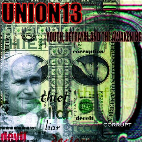 Union 13-Youth Betrayal and The Awakening-CD-FLAC-2000-FORSAKEN