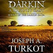 Darkin: A Journey East: The Darkin Saga, Book 1 | Joseph Turkot