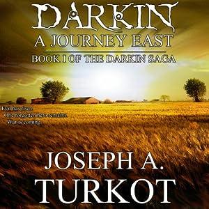 Darkin: A Journey East Audiobook
