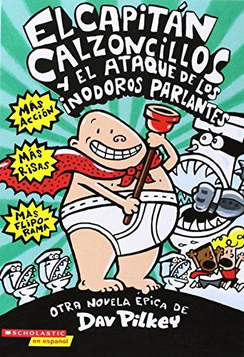 El Capitan Calzoncillos y El Ataque de Los Inodoros Parlantes (Captain Underpants)