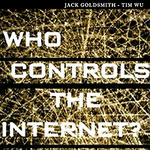 Who Controls the Internet Audiobook