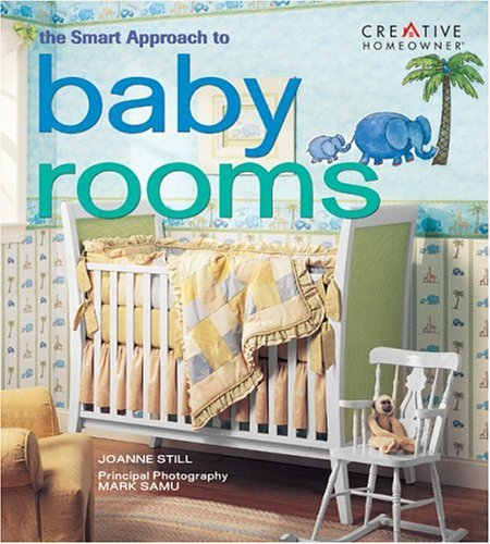 The Smart Approach to Baby Rooms
