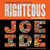 Righteous | [Joe Ide]