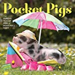 Pocket Pigs Wall Calendar 2016: The F...